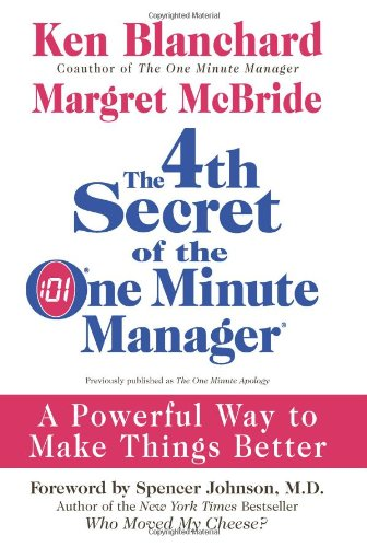With The One Minute Manager Ken Blanchard and coauthor Spencer Johnson forever changed the way we approach management by introducing their Three Secrets: One Minute Goals, One Minute Praisings and One Minute Reprimands. The book became an international bestseller and remains a timeless classic. Blanchard, along with coauthor Margret McBride, presents the 4th Secret, a concept that, when implemented properly, is one of the most powerful actions for improving company and employee morale. This is a book that can extend well beyond the business realm and repair relationships that we thought were broken forever. Using Blanchard's signature breezy style, The 4th Secret of the One Minute Manager tells the story of a bright young man, Matt Hawkins, who wants to help his mentor, the company president, face and deal with some crucial mistakes. For advice, Matt turns to family friend Jack Peterson, known by everyone as the One Minute Manager. What begins as a beautiful country weekend turns into an enlightening few days when Matt discovers how to take action effectively when we have done something wrong. Through this engaging parable, Blanchard and McBride teach readers step-by-step how to accept responsibility for their errors and deal with the cause of the damage while maintaining a genuine sense of integrity. Destined to join Ken Blanchard's other groundbreaking classics, The 4th Secret of the One Minute Manager offers businesspeople—and just about anyone else—a cogent and clearheaded way of approaching one of life's most perplexing dilemmas: how to accept that we have made a wrong decision and how to correct it by making a meaningful apology. The techniques described in this simple but profound story will have significant results at work and at home.