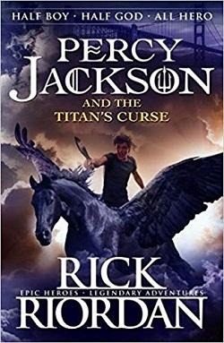 The Titan's Curse: Percy Jackson & the Olympians, Book Three