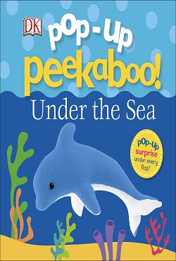 Pop-Up Peekaboo! Under The Sea