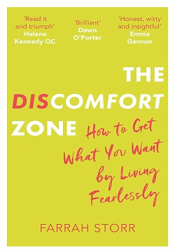 The Discomfort Zone : How to Get What You Want by Living Fearlessly