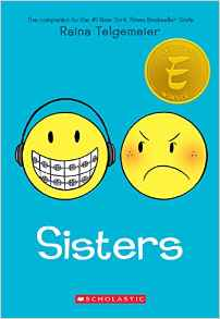 Raina Telgemeier's #1 New York Times bestselling, Eisner Award-winning companion to Smile!  Raina can't wait to be a big sister. But once Amara is born, things aren't quite how she expected them to be. Amara is cute, but she's also a cranky, grouchy baby, and mostly prefers to play by herself. Their relationship doesn't improve much over the years, but when a baby brother enters the picture and later, something doesn't seem right between their parents, they realize they must figure out how to get along. They are sisters, after all.