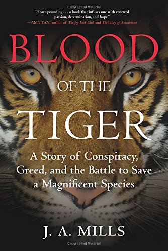 "Blood of the Tiger takes readers on a wild ride to save one of the world's rarest animals from a band of Chinese billionaires. Despite the tiger's beloved status, there may be fewer than three thousand left in the wild. At the same time, at least five thousand domesticated"" tigers have been reared on farms in China, not for traditional medicine but for the production of tiger-bone wine, tiger-skin decor, and gourmet cuisine enjoyed by the country's elite. J. A. Mills spent twenty years investigating the illicit wildlife trade and trying to stop the plot that threatens to transform this regal animal from jungle monarch into no more than a livestock commodity. In this memoir of geopolitical intrigue, Mills and a host of people she counts as heroes try to thwart a Chinese cadre's plan to launch billion-dollar industries banking on the extinction of not just wild tigers but also elephants and rhinos. Her journey takes her across Asia, into the jungles of India and Nepal, to Russia and Africa, traveling by means from elephant back to presidential motorcade, in the company of man-eaters, movie stars, and world leaders. Set against the backdrop of China's reawakening and ascendance to world dominance, Blood of the Tiger tells of a global fight to rein in the forces of greed on behalf of one of the world's most endangered species""--"