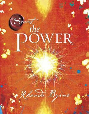 About the Book : - The Power is the handbook to the greatest power in the universe The Power to have anything you want. Without The Power, you would not have been born. Without The Power, there wouldn't be a single human being on the planet. Every discovery, invention, and human creation comes from The Power. Perfect health, incredible relationships, a career you love, a life filled with happiness, and the money you need to be, do, and have everything you want, all come from The Power. The life of your dreams has always been closer to you than you realized, because The Power to have everything good in life is inside you. To create anything, to change anything, all it takes is just one thing...
