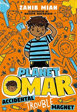 Planet Omar: Accidental Trouble Magnet : Book 1