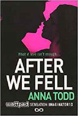 After We Fell: 3 (The After Series)